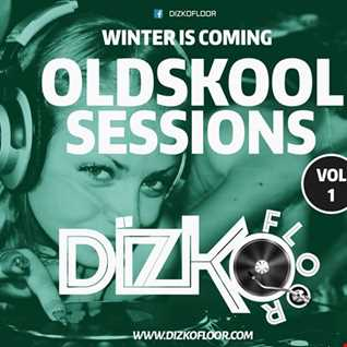 Oldskool Sessions (Winter is Coming) Vol 1