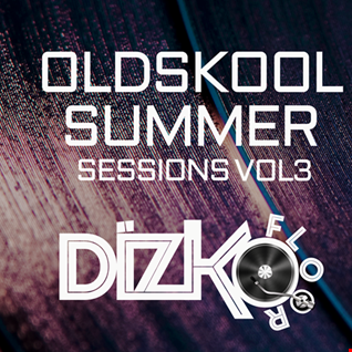 Oldskool Summer Sessions Vol 3 [No Stress Radio]