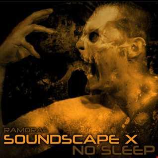 Ramorae - Soundscape X 'No Sleep'