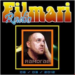 Ramorae- Guest Mix (Filmari Radio) [06-03-2012]