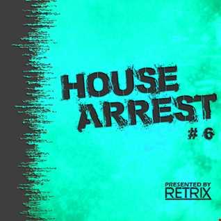 House Arrest #6