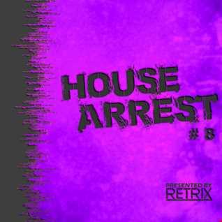 House Arrest #8