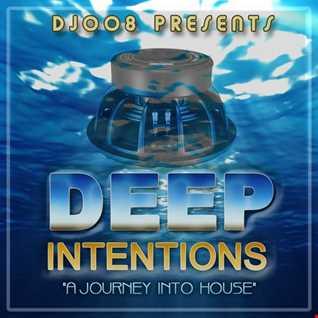 DJ008 presents Deep Intentions