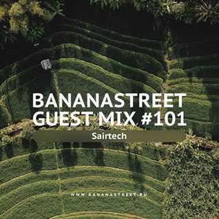 Sairtech - Dreammix @ Bananastreet (08.03.2018)