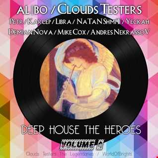 al l bo, Clouds Testers - Deep House The Heroes Vol. 4 (Megamix)