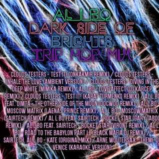 al l bo -  Dark Side Of Brights (trip-hop megamix)