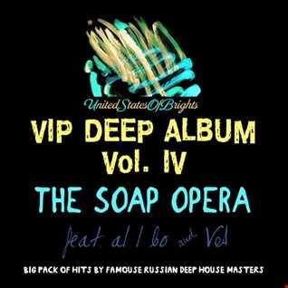 The Soap Opera & al l bo - VIP DEEP ALBUM VOL. IV (Megamix)