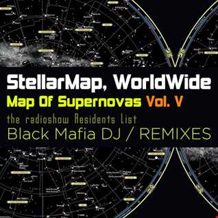Stellar Map WorldWide - Map Of Supernovas Vol. V Black Mafia DJ - Teaser Megamix (2016)