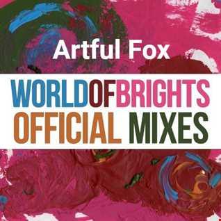 Artful Fox - WorldOfBrights Mix Vol. II