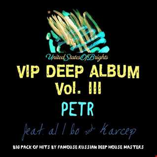 Petr & al l bo - VIP DEEP ALBUM Vol. III (Megamix)
