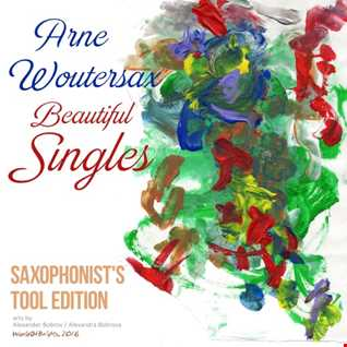 Arne Woutersax - Beautiful Singles, Saxophonists Tool Edition (Teaser Megamix)