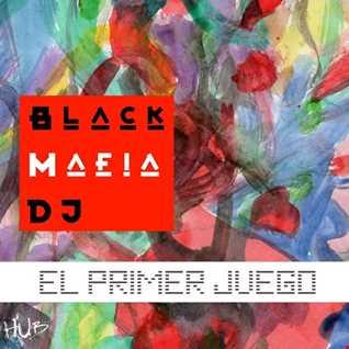 Black Mafia DJ - El Primer Juego (Album Megamix)