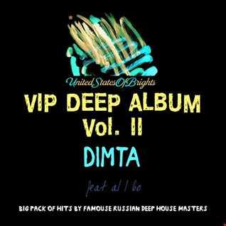 DIMTA & al l bo - VIP DEEP ALBUM Vol. II (Megamix)