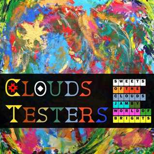Clouds Testers - Sweets Of The Clouds Jam (Album Megamix)