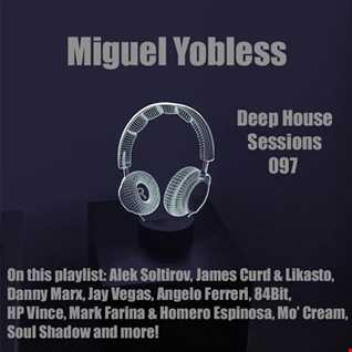 Miguel Yobless - Deep House Sessions 097