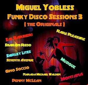 Funky Disco Sessions 3 (Original Versions)