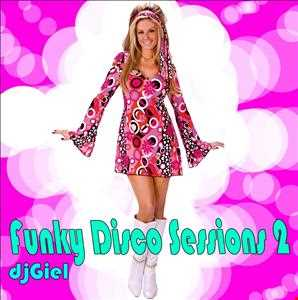 Funky Disco Sessions 2