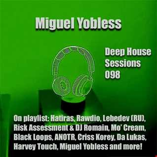 Miguel Yobless - Deep House Sessions 098