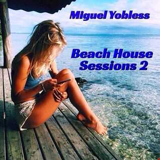 Miguel Yobless - Beach House Sessions 2