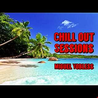 Miguel Yobless - Chill Out sessions