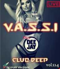 Vassi114 presents by club deep