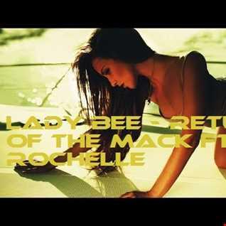 Return Of The Mack Ft. Rochelle (CMC$ Remix)