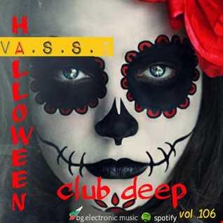 Vassi106 presents by club deep Hallowen party (online audio