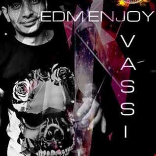 Vassi115 presents by EDM Enjoy