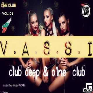 Vassi102presents by club deep