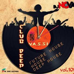 Dj NOVA presents club deep by Vassi 108 (online