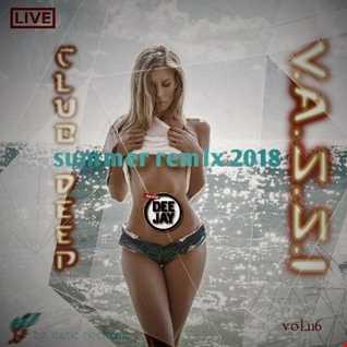 Vassi116 presents by club deep