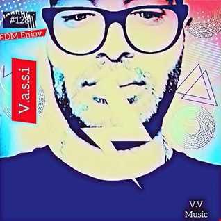 EDM Enjoy 128 by Vassi