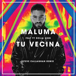 Maluma feat. Ty Dolla $ign - Tu Vecina (Steve Callaghan 'Hacienda Hombre' Remix) (FREE DOWNLOAD)