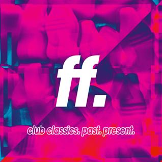 FIGHT THE FUTURE #027 |  Sigala, Laurent Garnier, Bonobo, Alan Fitzpatrick + More!