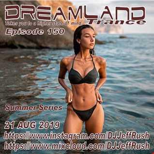Dreamland 150 08 21 2019 BaseMix