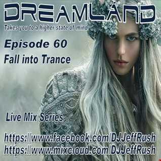 Dreamland 60 10 18 2017 BaseMix