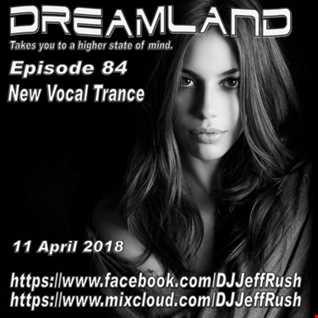 Dreamland 84 04 11 2018 BaseMix