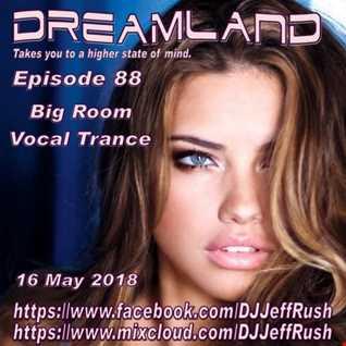 Dreamland 88 05 16 2018 BaseMix