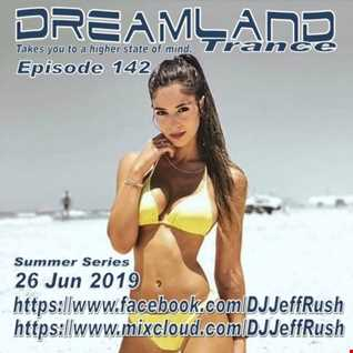 Dreamland 142 06 26 2019 BaseMix