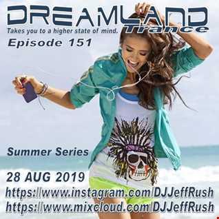 Dreamland 151 08 28 2019 BaseMix