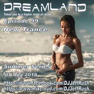 Dreamland 99 08 01 2018 BaseMix