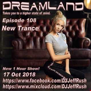 Dreamland 108 10 17 2018 BaseMix
