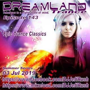 Dreamland 143 07 03 2019 BaseMix