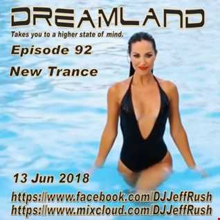 Dreamland 92 06 13 2018 BaseMix