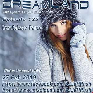 Dreamland 125 02 27 2019 BaseMix