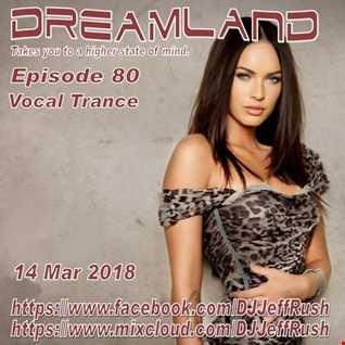 Dreamland 80 03 14 2018 BaseMix