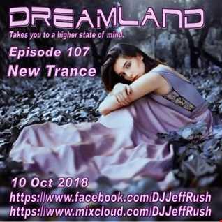 Dreamland 107 10 10 2018 BaseMix