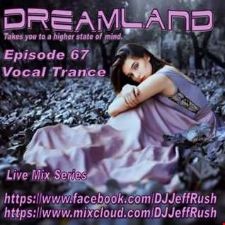 Dreamland 67 12 06 2017 BaseMix