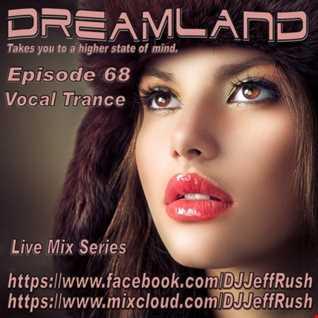 Dreamland 68 12 13 2017 BaseMix