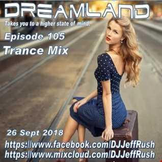 Dreamland 105 09 26 2018 BaseMix